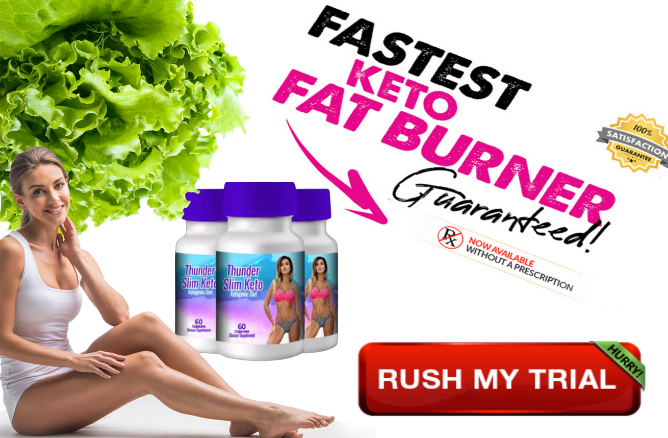 Thunder Slim Keto Ketogenic Diet - Is Thunder Safe To Use and Effective!