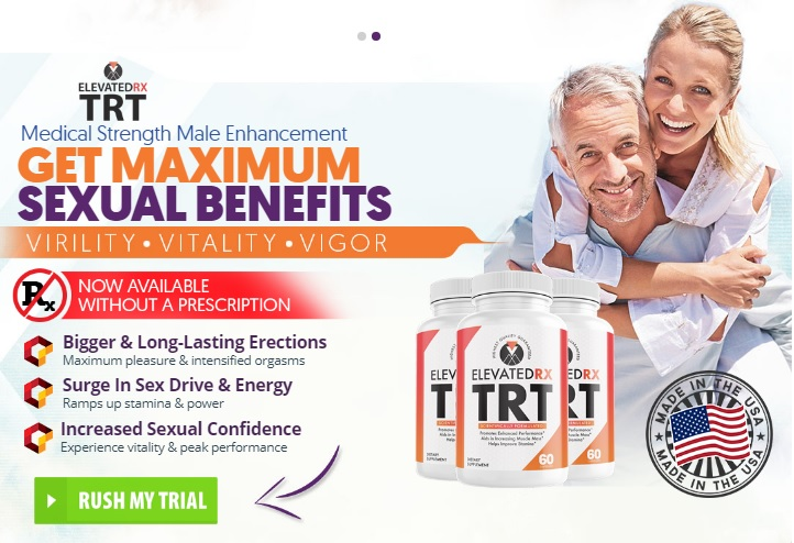 Elevated RX TRT Male Enhancement [UPDATE 2021] Price, Scam, Legit?