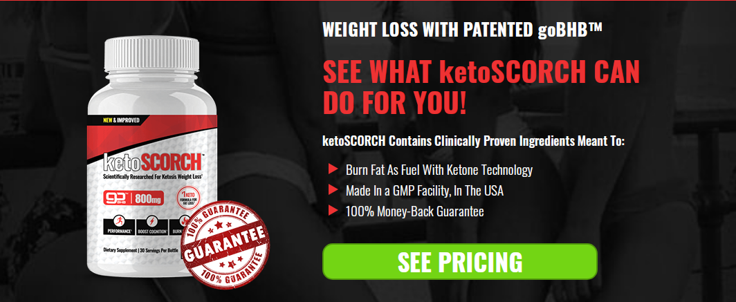 "KetoScorch Reviews® ""Keto Scorch 2021"" Pros & Cons, Where to Buy?"