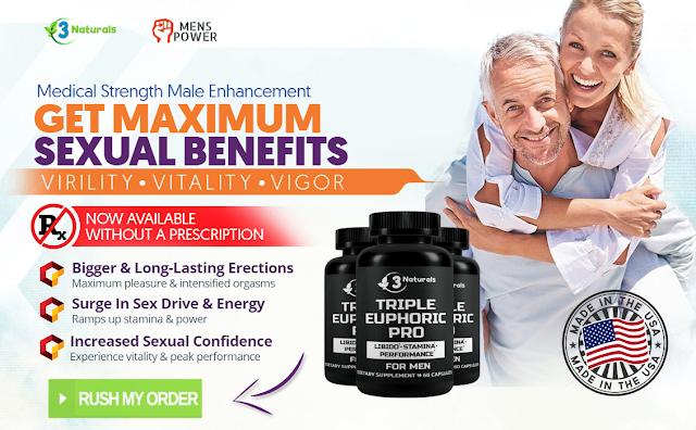 Triple Euphoric Pro [100% Legit Male Pills] Price, Scam, Ingredients?